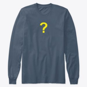 The Question (Premium Long Sleeve Tee)
