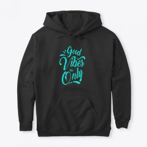 Good Vibes Only (Unisex Pullover)